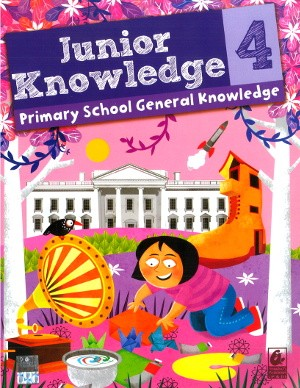 Junior Knowledge Primary School General Knowledge Class 4