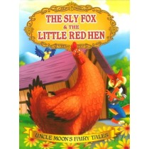 The Sly Fox & The Little Red Hen
