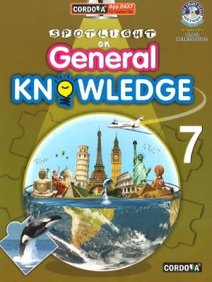 Cordova Spotlight On General Knowledge Class 7