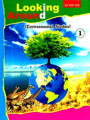 Looking Around Environmental Studies Class 1
