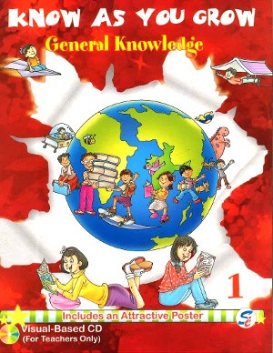 Know As You Grow General Knowledge Class 1