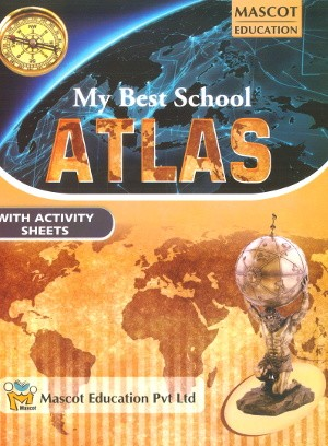 My Best School Atlas With Activity Sheets