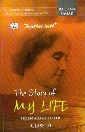 Rachna Sagar Together with The Story of My Life Class 10