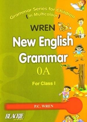 Wren New English Grammar 0A for Class 1