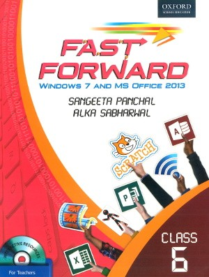 Oxford Fast Forward Windows 7 And MS Office 2013 Class 6