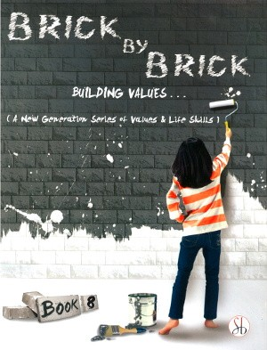 Brick By Brick Building Values For Class 8