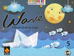 Wave A Book Of Art & Craft For Class 5