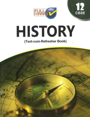 Full Marks Guide Class 12 History