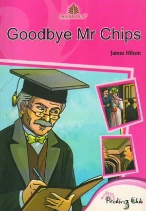 Madhubun Goodbye Mr Chips by James Hilton