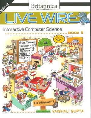 Britannica Live Wire Interactive Computer Science Class 8