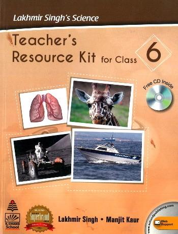 Lakhmir Singh's Science Teacher's Resources Kit For Class 6