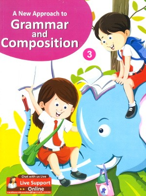 A New Approach To Grammar and Composition Class 3