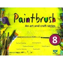 Paintbrush an Art and Craft Series Class 8