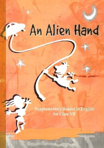 NCERT An Alien Hand Class 7