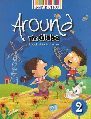 Around The Globe A Book Of Social Studies For Class 2