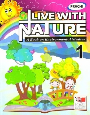 Prachi Live With Nature For Class 1