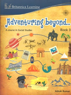 Adventuring Beyond A Course in Social Studies Class 3
