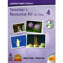 Lakhmir Singh's Science Teacher's Resources Kit For Class 4