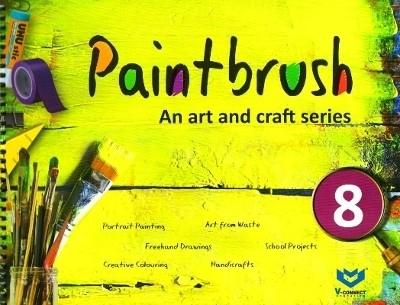 Paintbrush an Art and Craft Series Class 8