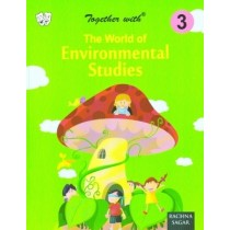 Together with The World of Environmental Studies Class 3