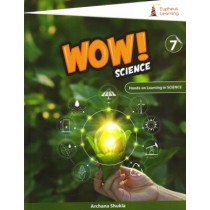 Eupheus Learning Wow Science For Class 7