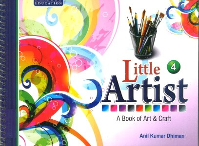 Little Artist A Book of Art & Craft Class 4