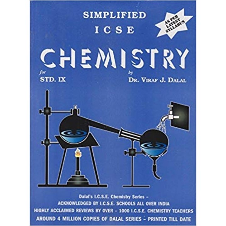Dalal ICSE Chemistry Series : Simplified ICSE Chemistry for Class 9  (Edition 2019)