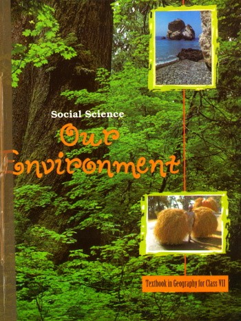 NCERT Our Environment For Class 7