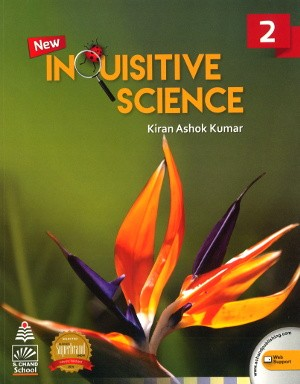 New Inquisitive Science for class 2