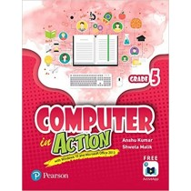 Pearson Computer in Action Class 5
