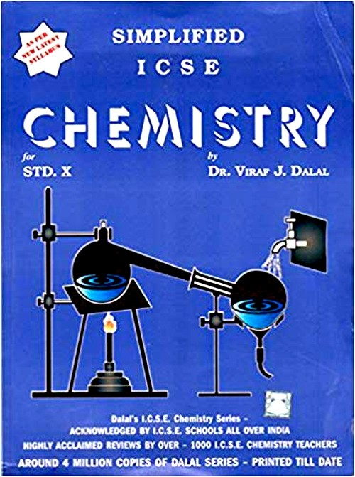 1 Dalal ICSE Chemistry Series : Simplified ICSE Chemistry for Class 10 (Edition 2021)