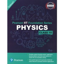 Pearson IIT Foundation Series Physics Class 10