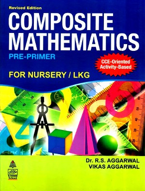 Composite Mathematics Pre-Primer by R.S. Aggarwal
