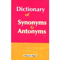 Dictionary of Synonyms & Antonyms by Harpreet Singh
