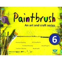 Paintbrush an Art and Craft Series Class 6