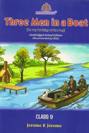 Madhubun Three Men in a Boat For Class 9