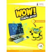 Wow Compu-Bytes Computer Textbook ICSE for Class 3