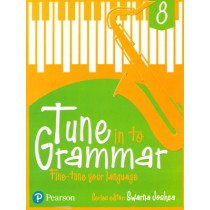 Pearson Tune In to Grammar For Class 8 by Swarna Joshua