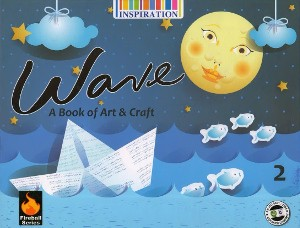 Wave A Book Of Art & Craft For Class 2