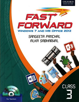 Oxford Fast Forward Windows 7 And MS Office 2013 Class 3
