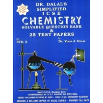 Dalal Simplified ICSE Chemistry Solvable Question Bank & 25 Test Papers Class 10