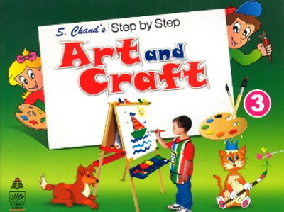 S.chand's Step by Step Art and Craft For Class 3