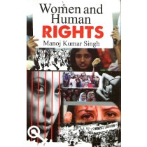 Women and Human Rights by Manoj Kumar Singh