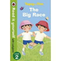 Read It Yourself With Ladybird Topsy and Tim The Big Race Level 2