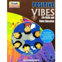 Frank Positive Vibes Life Skills and Value Education 7