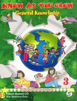 Know As You Grow General Knowledge Class 3