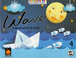 Wave A Book Of Art & Craft For Class 4