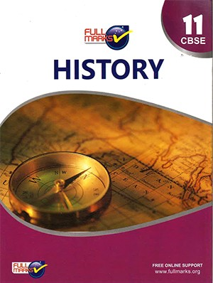 Full Marks Guide Class 11 History