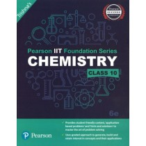 Pearson IIT Foundation Series Chemistry Class 10