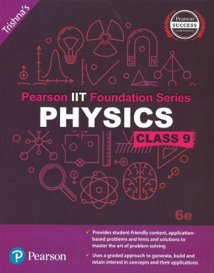 Pearson IIT Foundation Series Physics Class 9